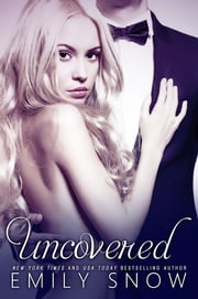 Uncovered ebook by Emily Snow