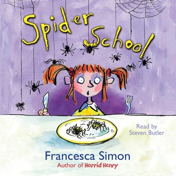 Spider School audiobook by Francesca Simon