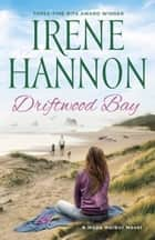 Driftwood Bay (A Hope Harbor Novel Book #5) ebook by