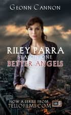 Riley Parra Season One ebook by Geonn Cannon