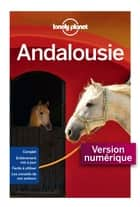 Andalousie - 9ed ebook by