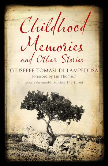 Childhood Memories and Other Stories ebook by Giuseppe Tomasi di Lampedusa