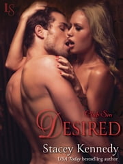 Desired - A Club Sin Novel ebook by Stacey Kennedy