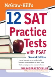 McGraw-Hill's 12 SAT Practice Tests with PSAT, 2ed ebook by Christopher Black,Mark Anestis