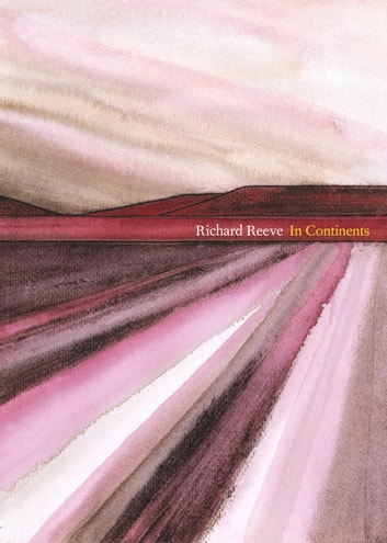 In Continents eBook by Richard Reeve