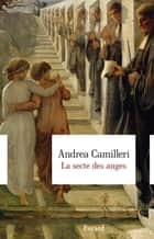 La secte des anges ebook by Andrea Camilleri