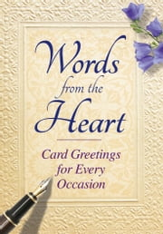 Words from the Heart - Card Greetings for every occasion ebook by Tim Glynne-Jones