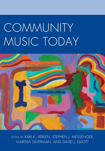 Community Music Today ebook by