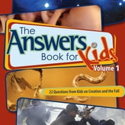 The Answers Book for Kids Volume 1 - Questions on Creation and the Fall ebook by Ken Ham,Cindy Malott