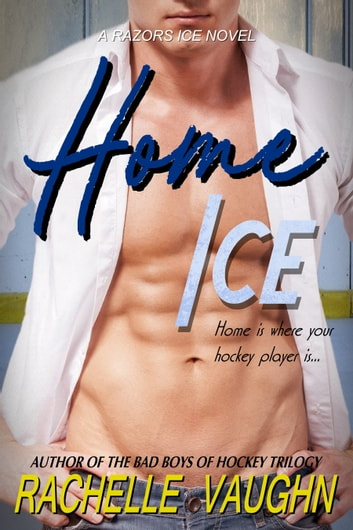 Home Ice - A Standalone Hockey Player Romance Book ebook by Rachelle Vaughn