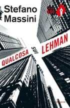 Qualcosa sui Lehman ebook by Stefano Massini