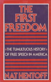 FIRST FREEDOM ebook by Nat Hentoff