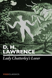 Lady Chatterleys Lover ebook by D. H. Lawrence