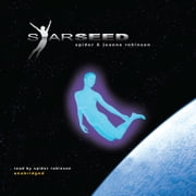 Starseed audiobook by Spider Robinson, Jeanne Robinson