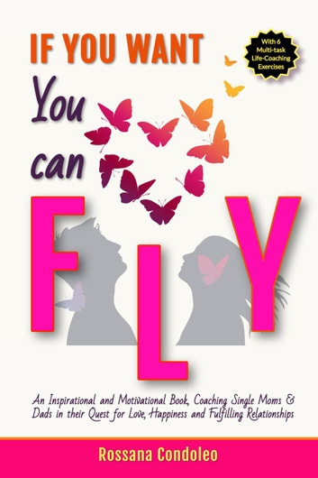 If You Want You Can Fly ebook by Rossana Condoleo