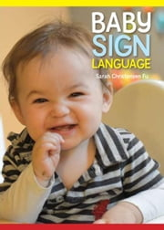 Baby Sign Language ebook by Fu, Sarah