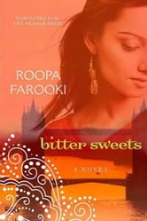 Bitter Sweets ebook by Roopa Farooki