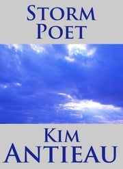 Storm Poet ebook by Kim Antieau