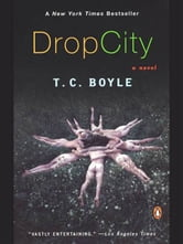 Drop City ebook by T.C. Boyle