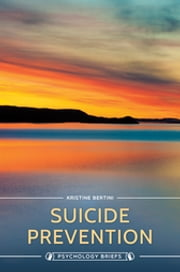 Suicide Prevention ebook by Kristine Bertini