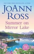 Summer on Mirror Lake - A Novel ebook by JoAnn Ross