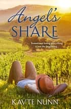 Angel's Share ebook by Kayte Nunn