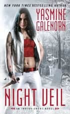 Night Veil ebook by Yasmine Galenorn