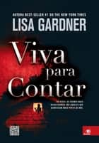 Viva para contar ebook by Lisa Gardner