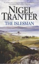 The Islesman eBook by Nigel Tranter