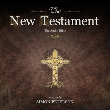 The New Testament: The First Epistle to the Thessalonians - Read by Simon Peterson audiobook by Simon Peterson