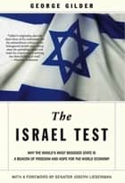 The Israel Test ebook by George Gilder,Joe Lieberman