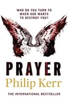 Prayer ebook by Philip Kerr