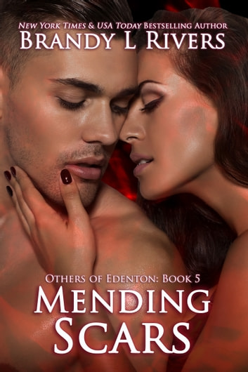 Mending Scars ebook by Brandy L Rivers