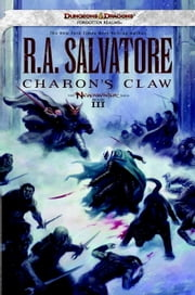 Charon's Claw - Neverwinter Saga, Book III ebook by R.A. Salvatore