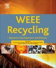 WEEE Recycling - Research, Development, and Policies ebook by Alexandre Chagnes,Gérard Cote,Christian Ekberg,Mikael Nilsson,Teodora Retegan