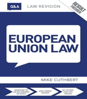Q&A European Union Law ebook by Michael Cuthbert