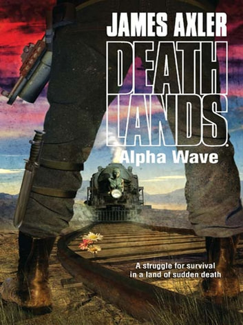 Alpha Wave ebook by James Axler