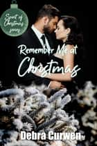 Remember Me at Christmas ebook by