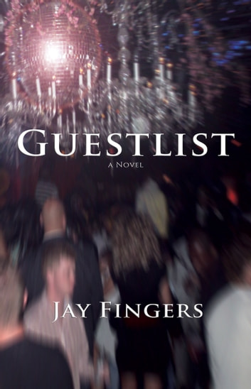 Guestlist ebook by Jay Fingers