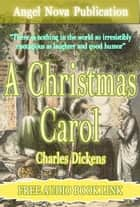 A Christmas Carol : [Illustrations and Free Audio Book Link] eBook by Charles Dickens