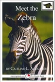 Meet the Zebra: Educational Version