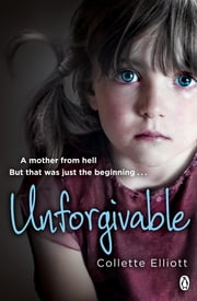 Unforgivable ebook by Collette Elliott
