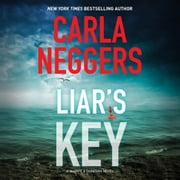 Liar's Key audiobook by Carla Neggers