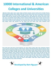 10000 International and American Colleges and Universities ebook by Nam Nguyen