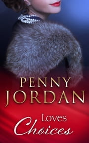 Loves Choices (Mills & Boon Modern) ebook by Penny Jordan