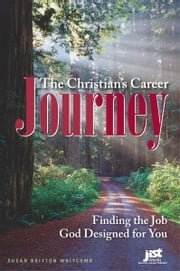 The Christian's Career Journey ebook by Susan Britton Whitcomb
