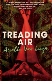 Treading Air ebook by Ariella Van Luyn