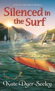 Silenced in the Surf ebook by Kate Dyer-Seeley