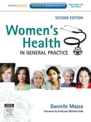Women's Health in General Practice ebook by Danielle Mazza