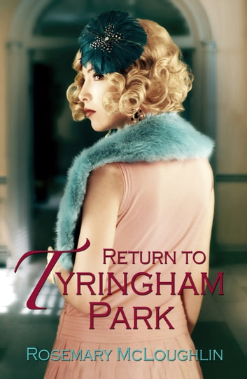 Return To Tyringham Park ebook by Rosemary McLoughlin